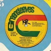 WATER PUMPEE / SHALL UP. Artist: Wailing Souls. Label: Greensleeves.